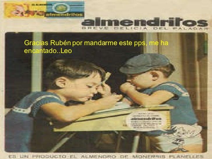 Gracias Rubén por mandarme este pps, me ha encantado..Leo