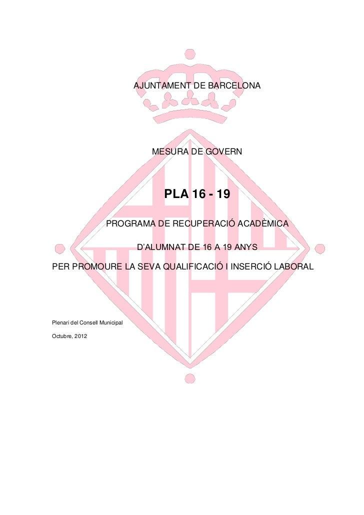 AJUNTAMENT DE BARCELONA                                   MESURA DE GOVERN                                     PLA 16 - 19...
