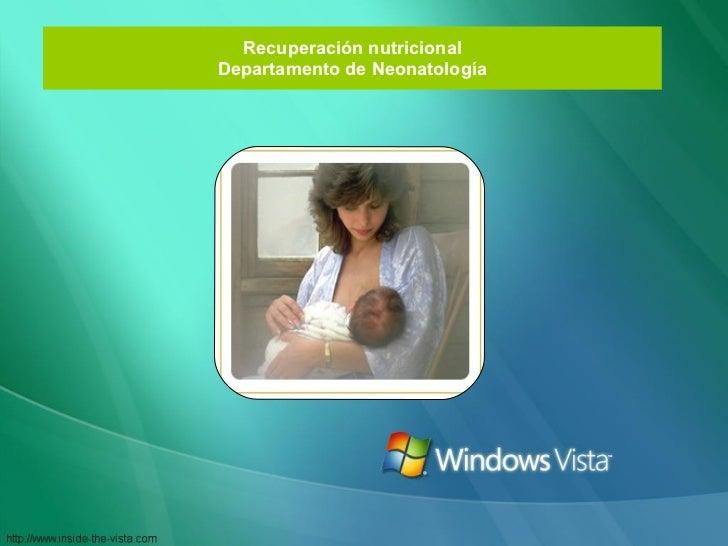 Recuperación nutricional Departamento de Neonatología
