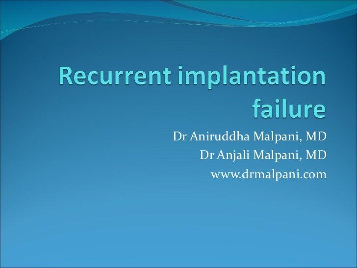 Dr Aniruddha Malpani, MD Dr Anjali Malpani, MD www.drmalpani.com