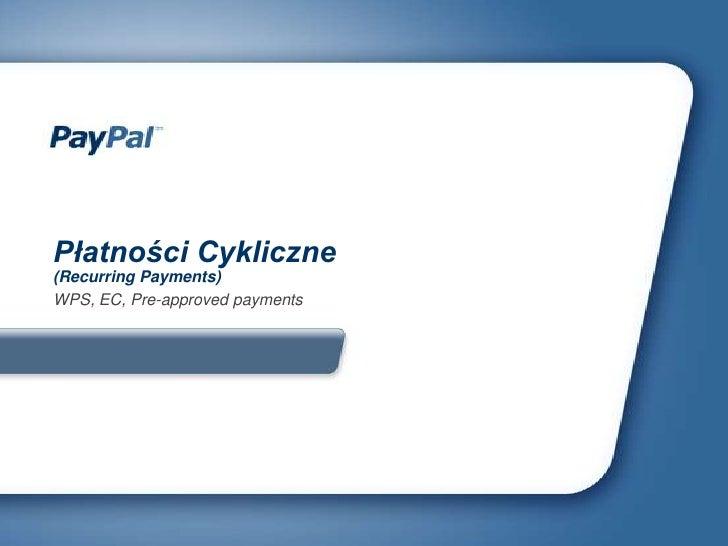 PayPal Płatności Cykliczne