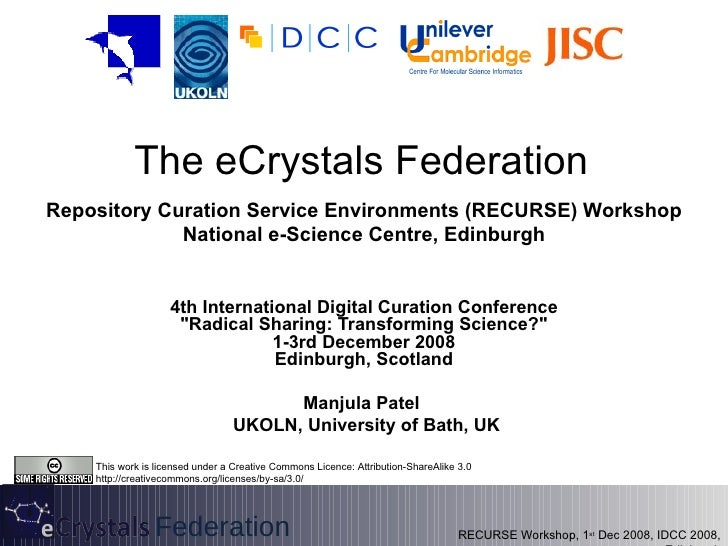The eCrystals Federation Repository Curation Service Environments (RECURSE) Workshop National e-Science Centre, Edinburgh ...