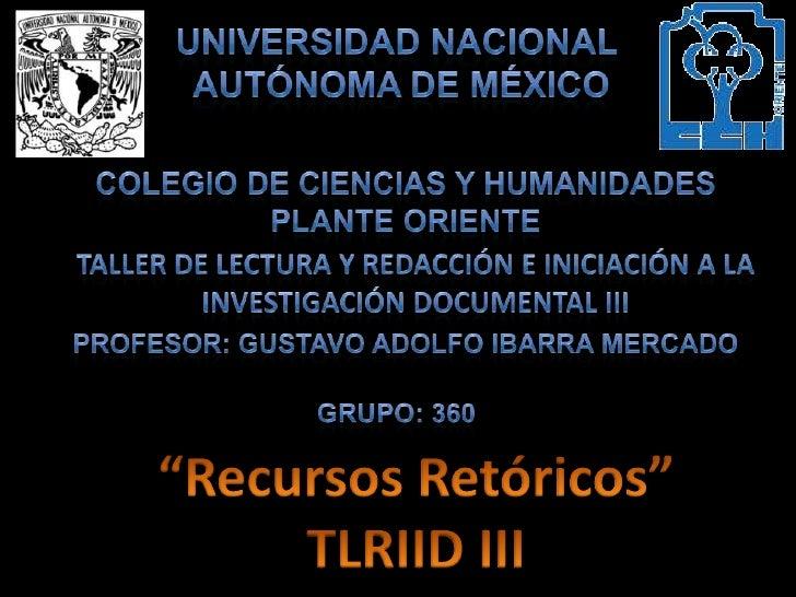 Recursos Retoricos TLRIID III