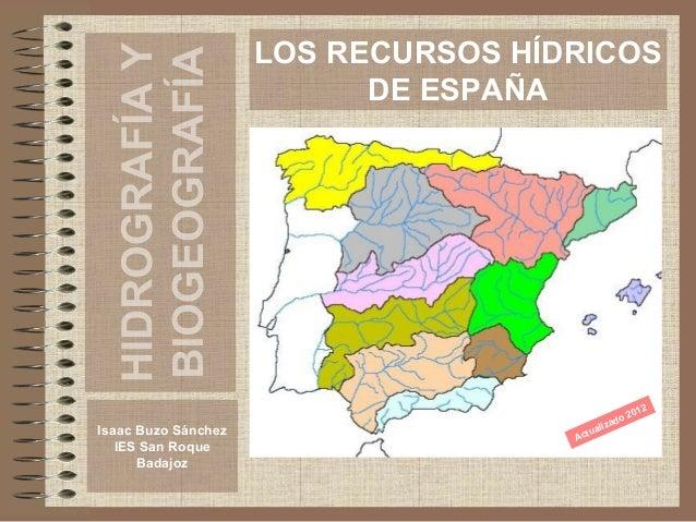 LOS RECURSOS HÍDRICOS                           DE ESPAÑA                                                          2      ...