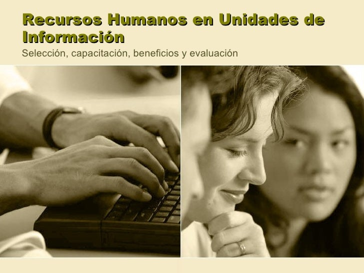 Recursos Humanos En Unidades De InformacióN
