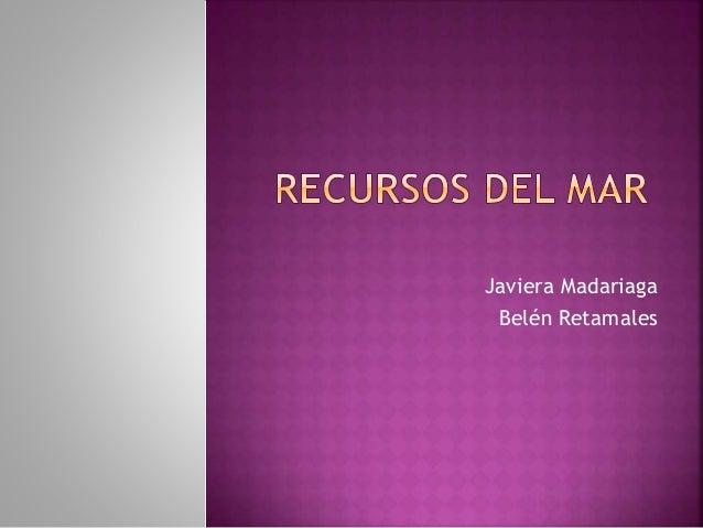 Javiera Madariaga Belén Retamales