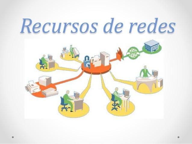 Recursos de redes