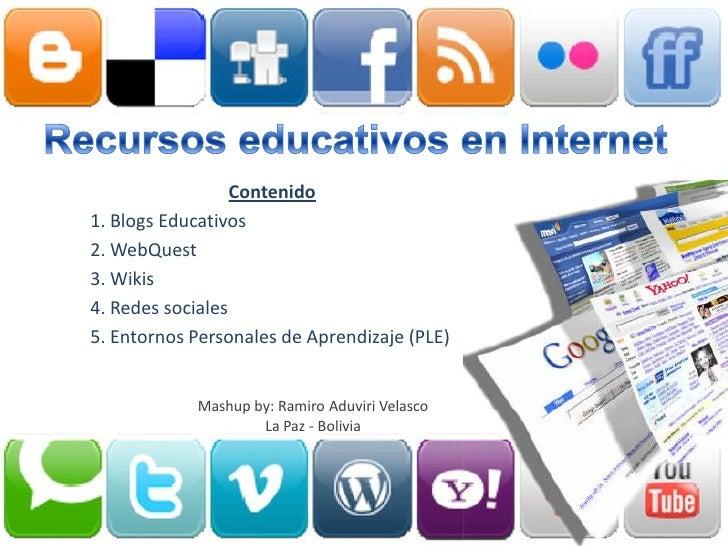 Contenido1. Blogs Educativos2. WebQuest3. Wikis4. Redes sociales5. Entornos Personales de Aprendizaje (PLE)            Mas...