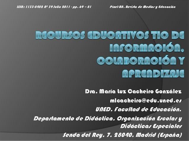 ISSN: 1133-8482 Nº 39 Julio 2011 - pp. 69 – 81    Píxel-Bit. Revista de Medios y Educación                                ...