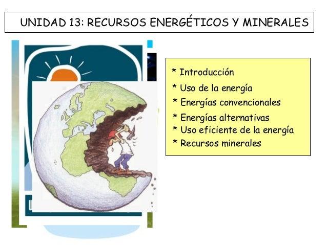 Recursos energéticos y minerales 2013