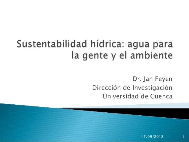 Recursos+hídricos lecture+17092012 juan feyen