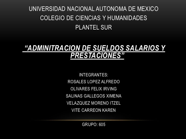 """UNIVERSIDAD NACIONAL AUTONOMA DE MEXICO<br />COLEGIO DE CIENCIAS Y HUMANIDADES<br />PLANTEL SUR<br /> """"ADMINITRACION DE SU..."""