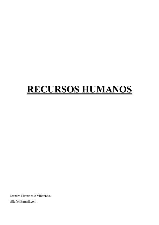RECURSOS HUMANOSLeandro Livramento Villarinho.villafiel@gmail.com