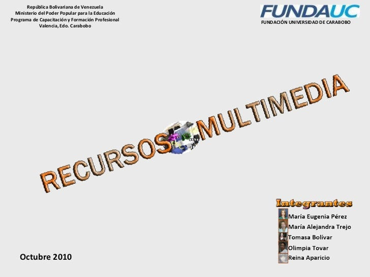 FUNDACIÓN UNIVERSIDAD DE CARABOBO Octubre 2010 República Bolivariana de Venezuela Ministerio del Poder Popular para la Edu...