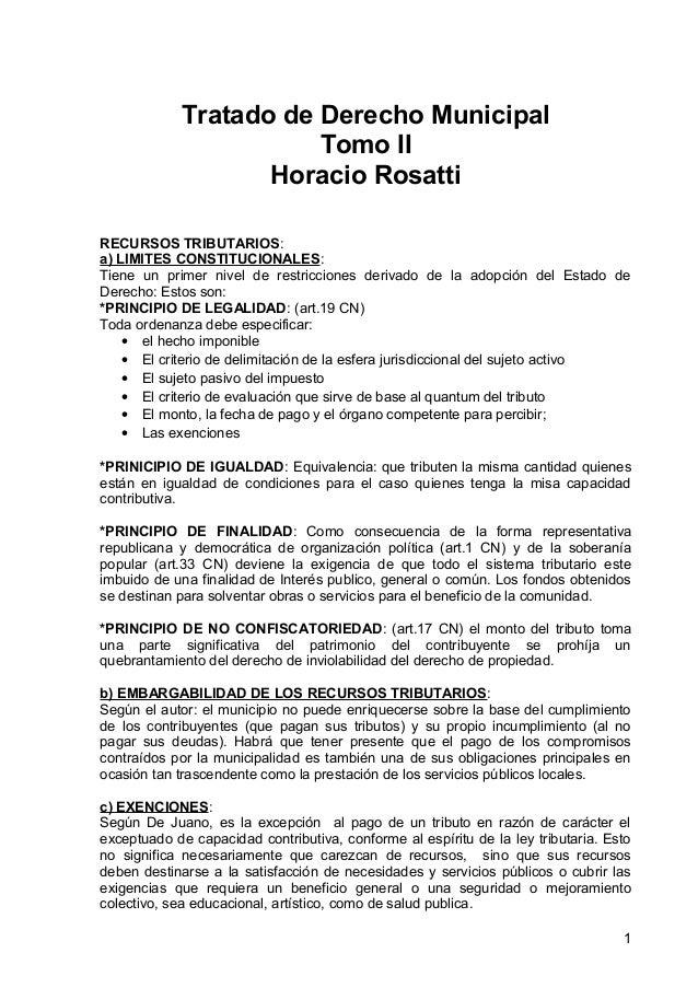Tratado de Derecho Municipal Tomo II Horacio Rosatti RECURSOS TRIBUTARIOS: a) LIMITES CONSTITUCIONALES: Tiene un primer ni...