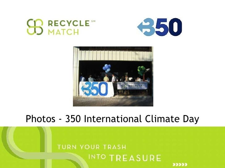 Recycle Match – 350 Day