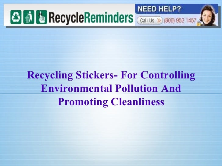 Recycling Stickers- For Controlling Environmental Pollution And Promoting Cleanliness