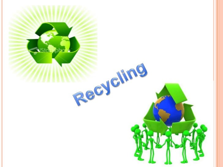 Recycling involves processing used materials into newproducts to prevent waste of potentially useful materials,reduce the ...
