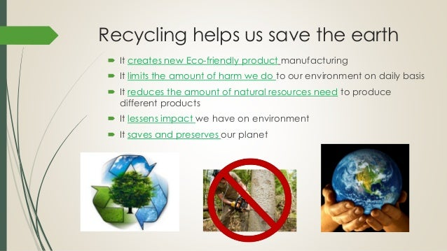 Is recycling good for the environment essay engl