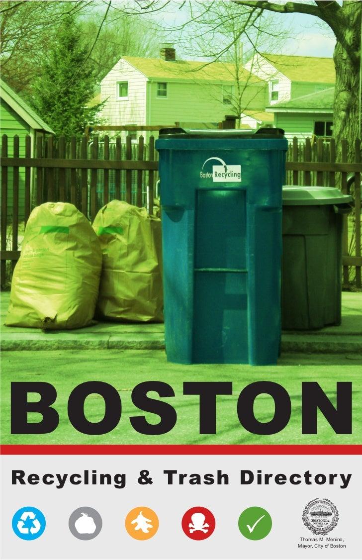 BOSTONRecycling & Trash Director y                   P   Thomas M. Menino,                       Mayor, City of Boston