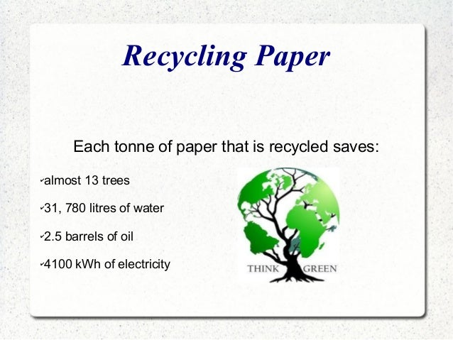 recycling paper facts Recycling basics recycling is the process of collecting and processing materials that would otherwise be thrown away as trash newspapers and paper towels.