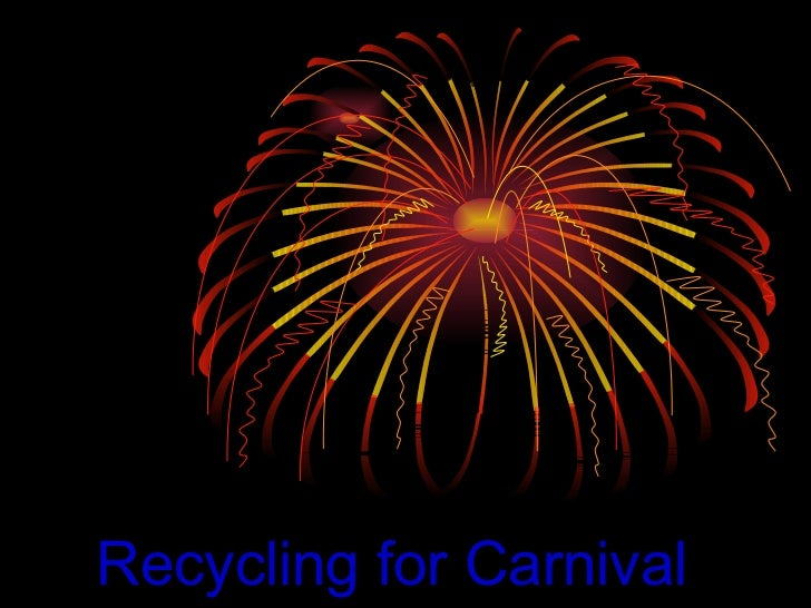 Recycling for Carnival