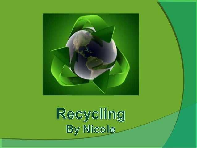 Recycling project - Nicole