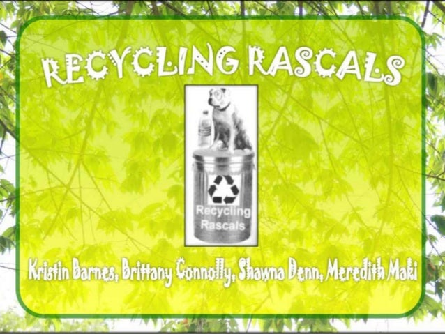 Recycling rascals presentation final