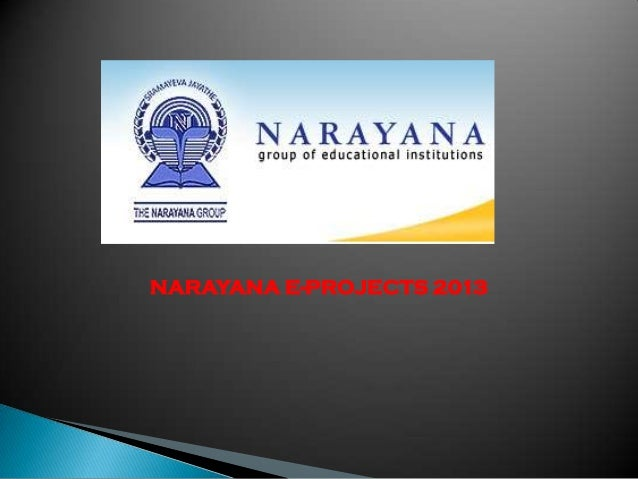 NARAYANA E-PROJECTS 2013
