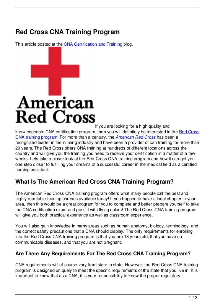 Red Cross CNA Training ProgramThis article posted at the CNA Certification and Training blog.                             ...