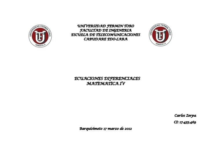UNIVERSIDAD FERMIN TORO    FACULTAD DE INGENERIAESCUELA DE TELECOMUNICACIONES      CABUDARE EDO-LARA ECUACIONES DIFERENCIA...