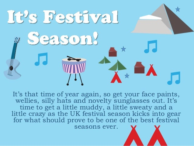 Guide To Festivals For 2013 Guide