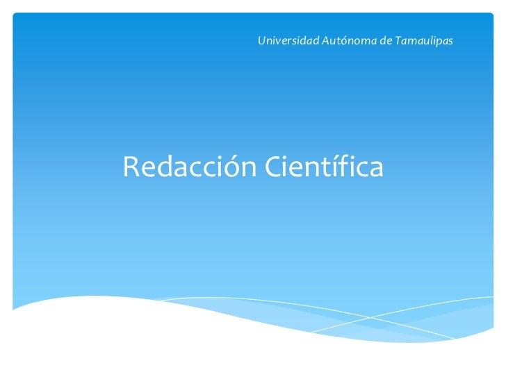 Redacción científica_Universidad Autónoma de Tamaulipas
