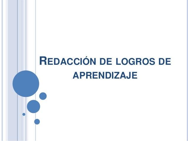 REDACCIÓN DE LOGROS DE APRENDIZAJE