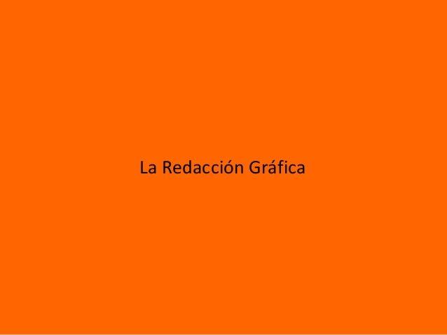 La Redacción Gráfica
