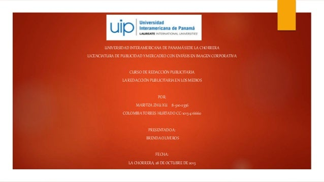 UNIVERSIDAD INTERAMERICANADE PANAMÁ SEDE LA CHORRERA LICENCIATURADE PUBLICIDAD Y MERCADEO CON ENFÁSIS EN IMAGEN CORPORATIV...