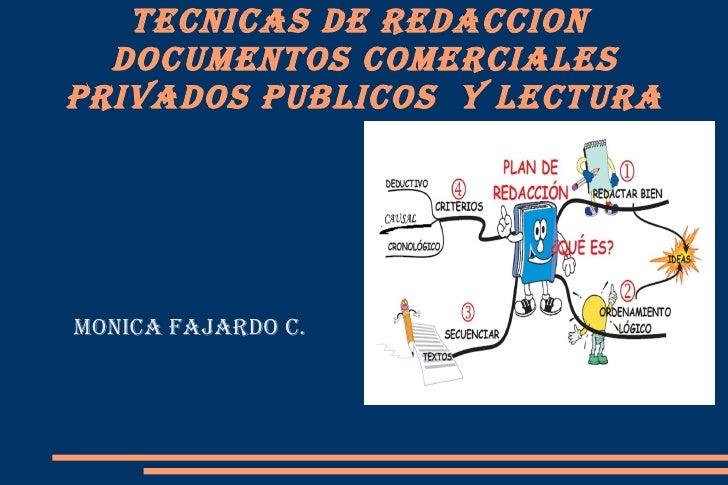 Tecnicas de redaccion  documenTos comercialesprivados publicos y lecTuramonica Fajardo c.
