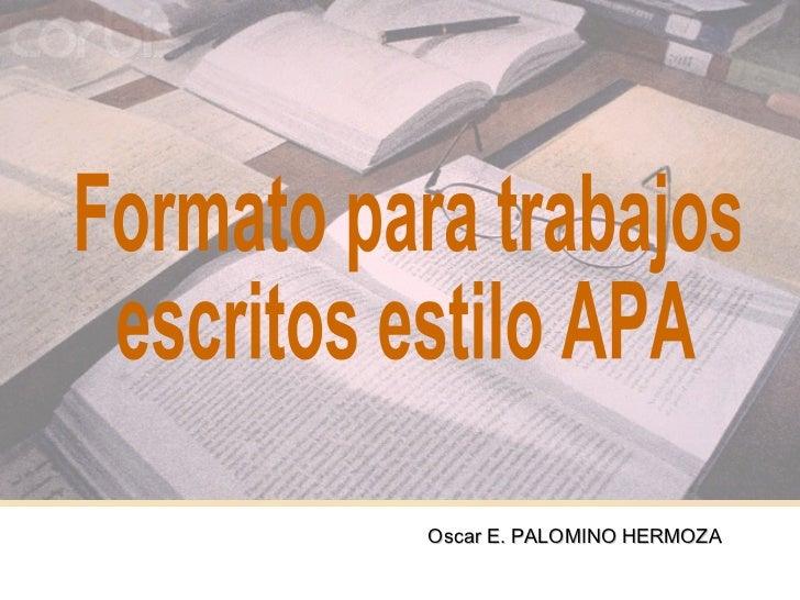 Oscar E. PALOMINO HERMOZA                            1