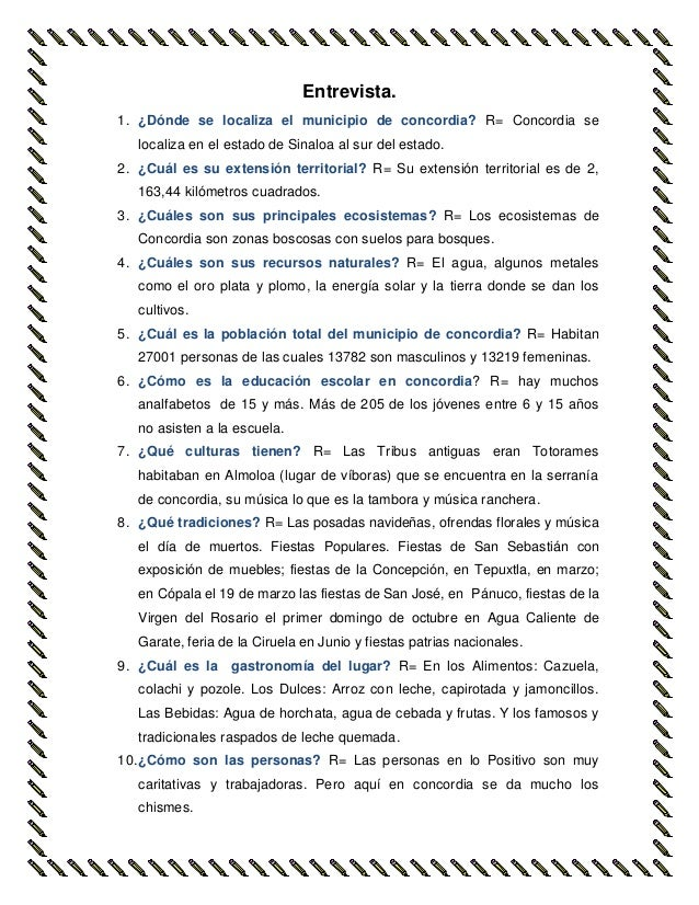 Entrevista.  1. ¿Dónde se localiza el municipio de concordia? R= Concordia se  localiza en el estado de Sinaloa al sur del...
