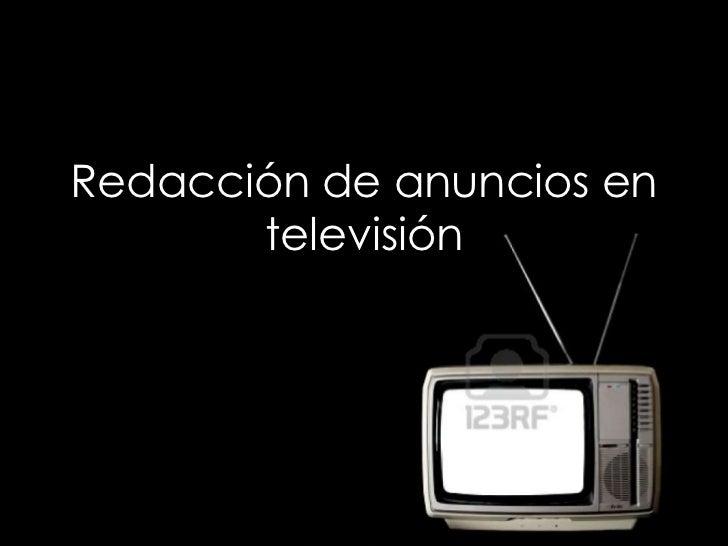 Redacción de anuncios en televisión<br />