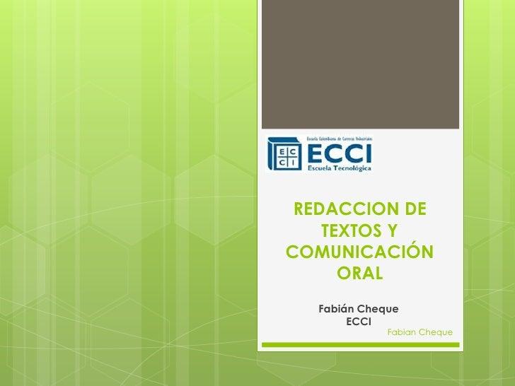 REDACCION DE    TEXTOS YCOMUNICACIÓN      ORAL  Fabián Cheque       ECCI             Fabian Cheque