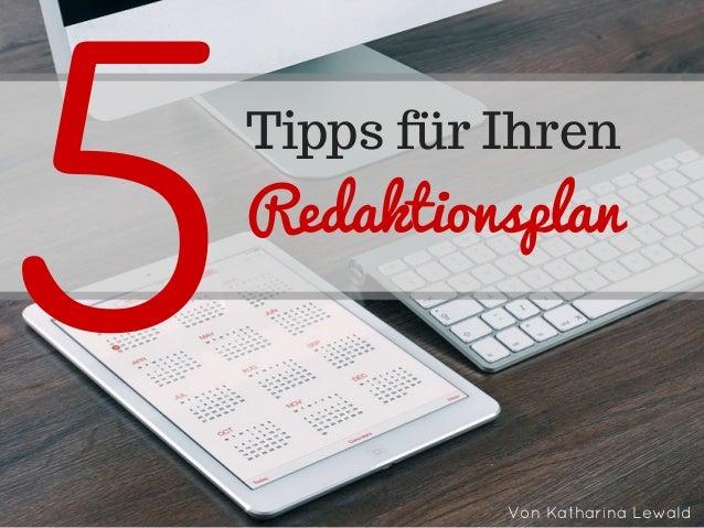 5 Tipps für Ihren Redaktionsplan VonKatharinaLewald