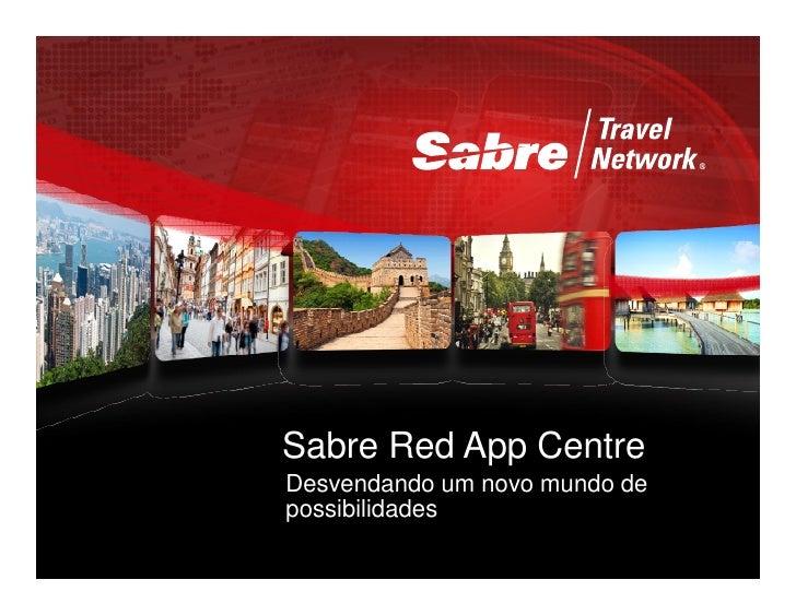 Sabre Red App CentreDesvendando um novo mundo depossibilidades