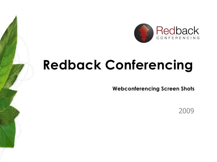 Redback Conferencing  2009 Webconferencing Screen Shots