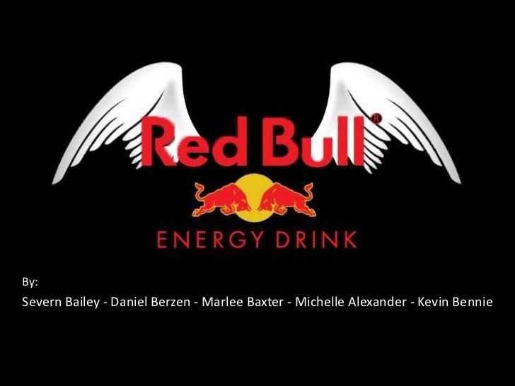 By:<br />Severn Bailey - Daniel Berzen - Marlee Baxter - Michelle Alexander - Kevin Bennie <br />