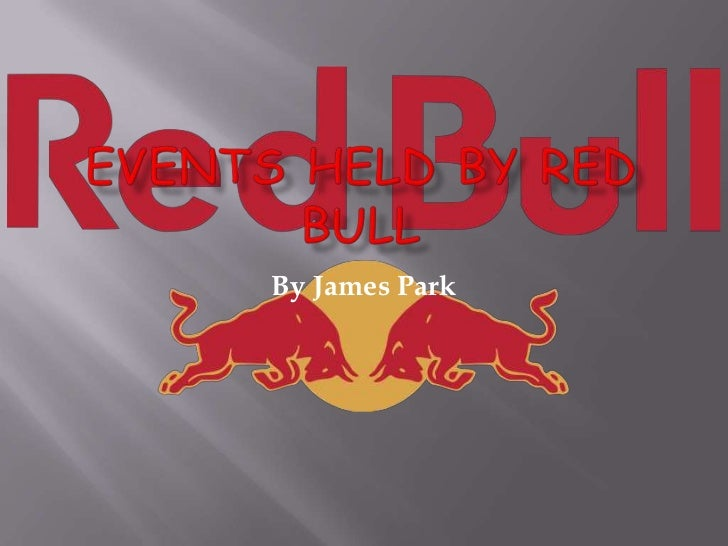Events Held By Red Bull<br />By James Park<br />