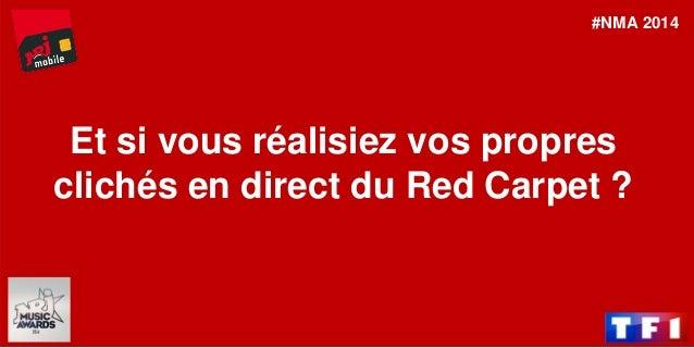 #MissFrance  Et si vous réalisiez vos propres clichés en direct du Red Carpet ?  #NMA 2014