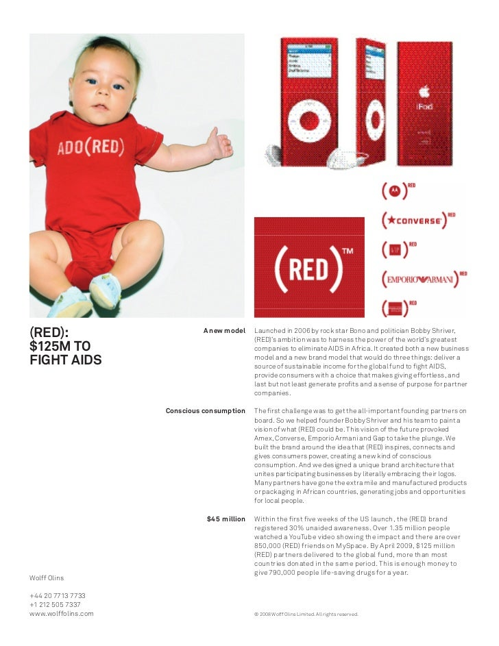 (RED):                        A new model    Launched in 2006 by rock star Bono and politician Bobby Shriver,             ...