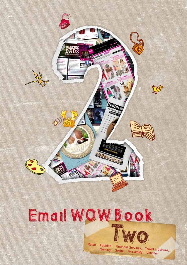 EmailWOWBookTwoRetail... Fashion... Financial Services... Travel & Leisure...Gaming... Social... Hospitality... Voucher
