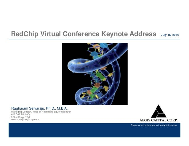Please see end of document for important disclosures. RedChip Virtual Conference Keynote Address Please see end of documen...